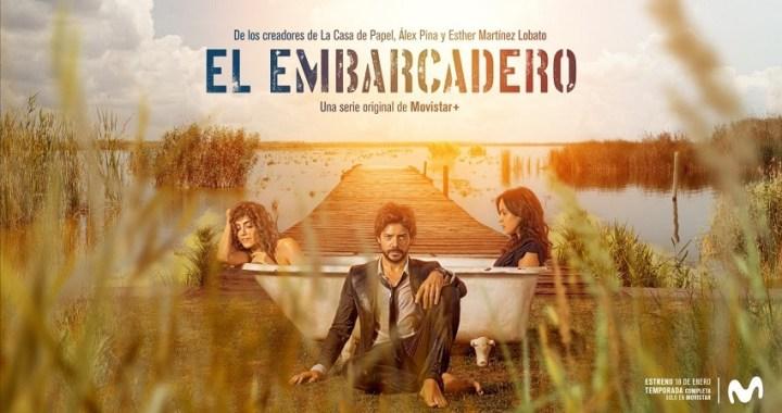 «El embarcadero» se estrena en enero del 2019, de los guionistas de «La casa de papel»
