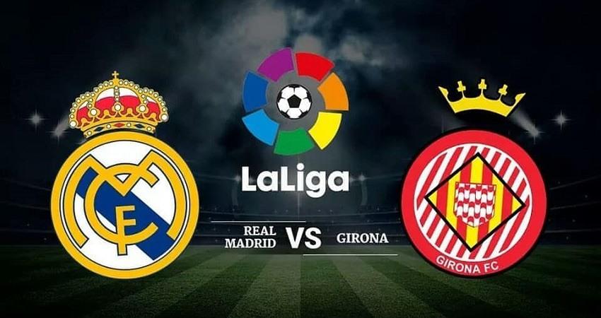 A que hora juega el Madrid, Real Madrid Girona