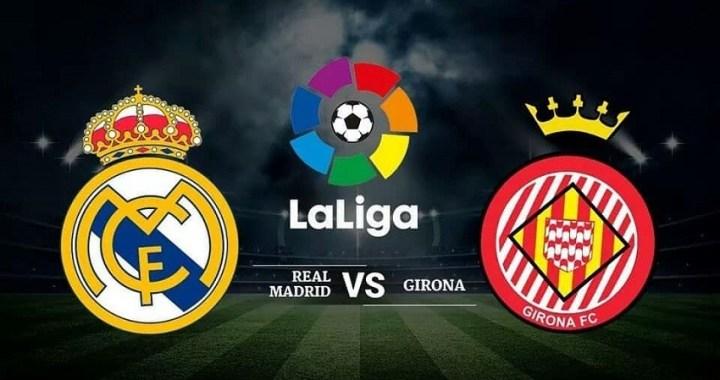 A qué hora juega el Madrid: Real Madrid vs. Girona de La Liga Santander