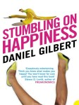 Stumbing on Happiness – Daniel Gilbert 快樂為什麼不幸福?