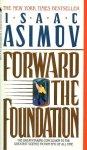 基地締造者 Forward the Foundation – Issac Asimov