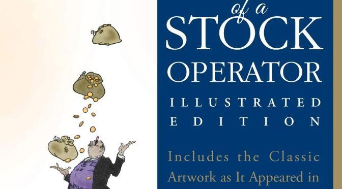 Reminiscences of a Stock Operator – Edwin Lefevre