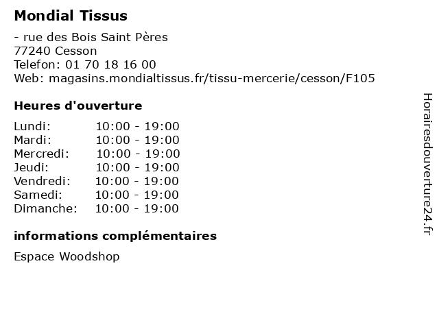 ᐅ horaires d ouverture mondial tissus