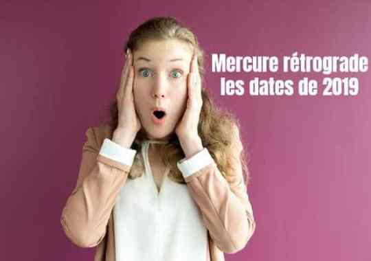 Les Dates des Phases Rétrograde de Mercure en 2019