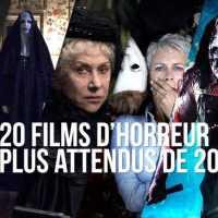 Les 20 films d'horreur les plus attendus de 2018!