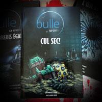 Cul Sec ! La saga bulle 1