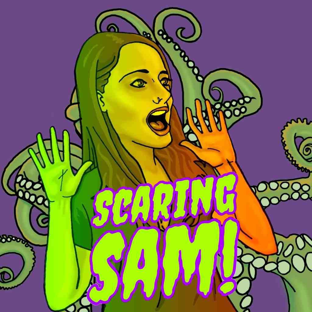 Scaring Sam