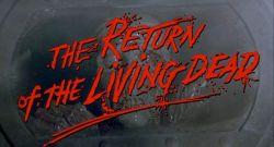 return-of-the-living-dead-titles