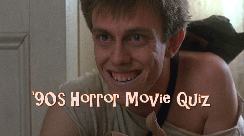 The 90s Horror Movies Trivia Quiz Part 3