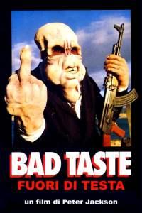 "Poster for the movie ""Bad Taste"""