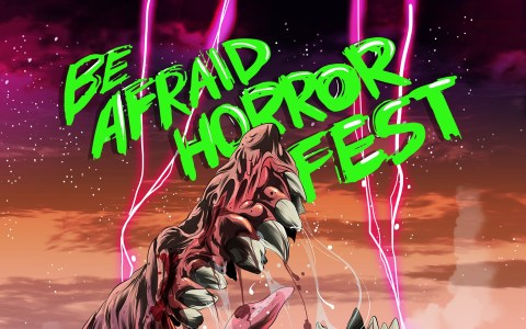 be afraid horror fest