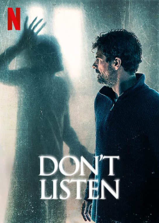 promotional pic of don't listen on netflix for horror movies hub