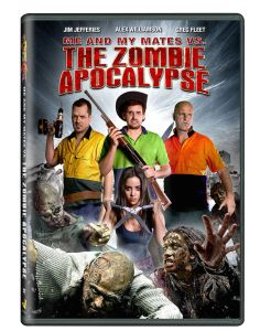 Click Here To Win 'Me and My Mates vs. the Zombie Apocalypse'!
