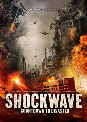 'Shockwave: Countdown to Disaster' Comes to DVD on 1/23/2018