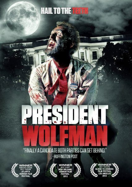 President Wolfman (Review) | Horror Society