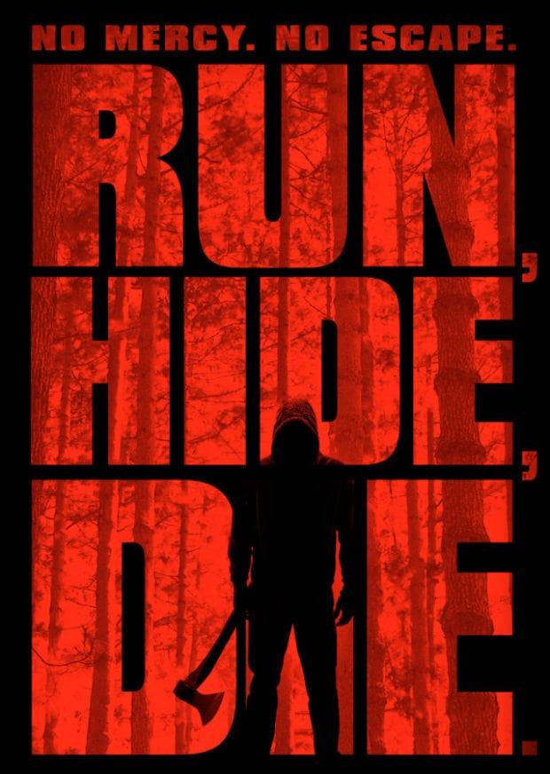 Run, Hide, Die