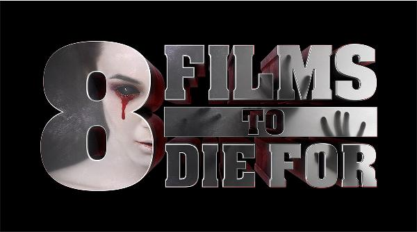 8 Films to Die For 2015