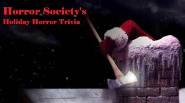 Horror Society's holiday horror trivia