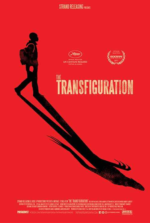 The Transfiguration is Now on Netflix.