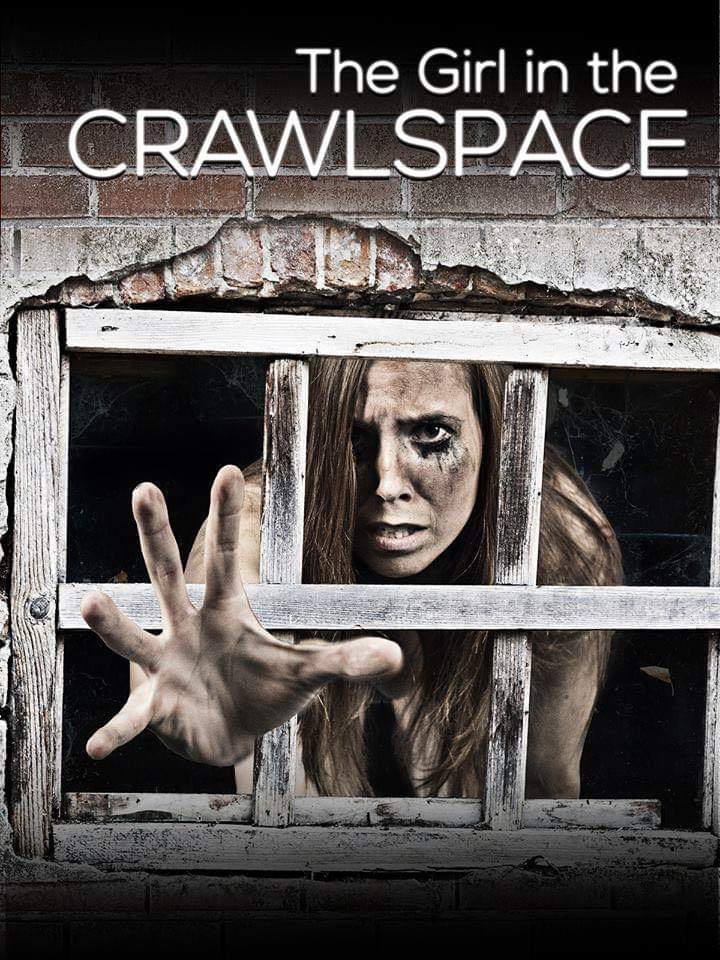 THE GIRL IN THE CRAWLSPACE to Scare Viewers in 2019