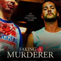 Breakthrough Entertainment and 5'7 Films Uncover 'FAKING A MURDERER' for World Broadcast Premiere