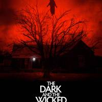 RLJE Films will release the horror film THE DARK AND THE WICKED In Theaters, On Digital and On Demand November 6, 2020