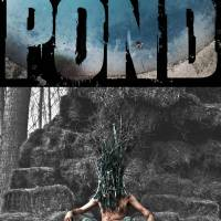 "New Atmospheric Thriller ""The Pond"" Premieres at Home February 23, 2021 from Shout! Studios"
