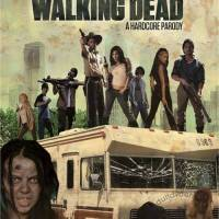 Sleazy Sunday - The Walking Dead: A Hardcore Parody (Review)