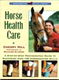 Horse Health Care by Cherry Hill