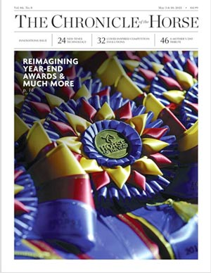 View the May 3 and 10 issue of the hronicle of the Horse.