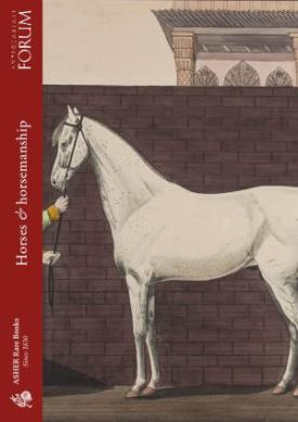 Ashers Rare Books has published a new catalogue of antiquarian books on the Arabian Horse and Horsemanship.