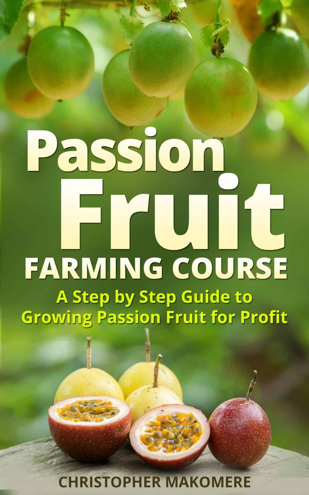Passion Fruit Farming Course