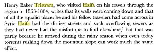 טריסטרם מתאר את חיפה של חומות נפולות ושיטפונות של מי ביוב