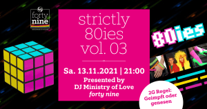Strictly 80ies Vol.03 @ Queer Bar forty nine
