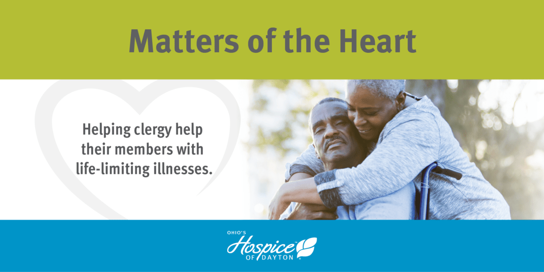 Ohio's Hospice Of Dayton Spearheads Matters Of The Heart Series With Local Clergy