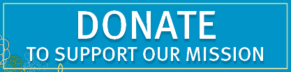 Donate to Support Our Mission