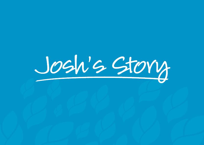 Josh's Story