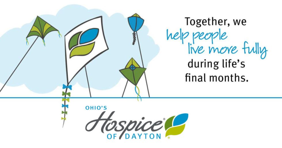 Together, we help people live more fully during life's final months. Ohio's Hospice of Dayton