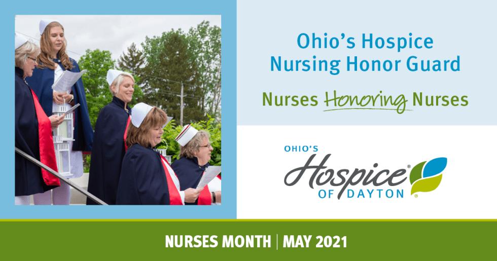 Nursing Honor Guard: Nurses Honoring Nurses - Ohio's Hospice of Dayton