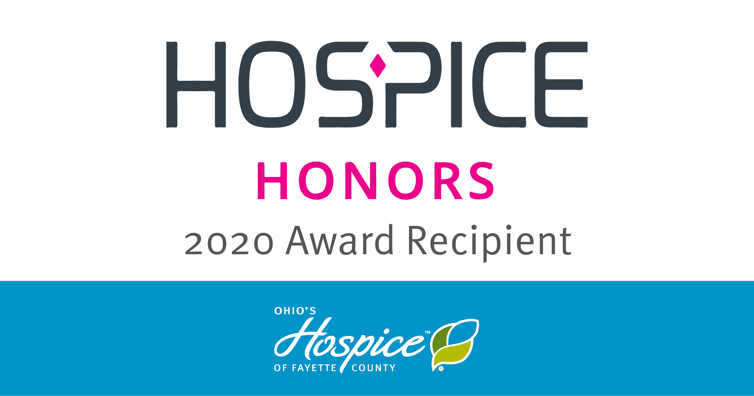 Ohio's Hospice Of Fayette County Named A 2020 Hospice Honors Recipient