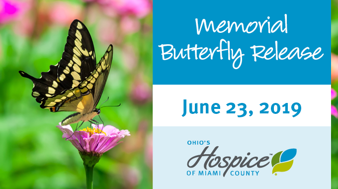 Ohio's Hospice Of Miami County To Hold Memorial Butterfly Release On June 23
