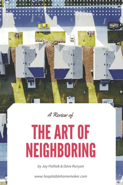 Good Neighbors – A Review of The Art of Neighboring