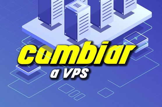 cambiar vps