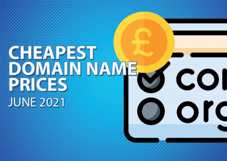 Cheapest UK Domain Prices June 2021