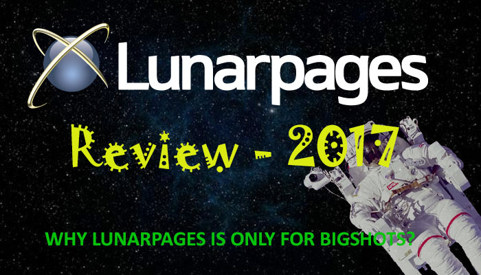 LunarPages Review 2017. Why Lunarpages is Only Good for Big Shots?