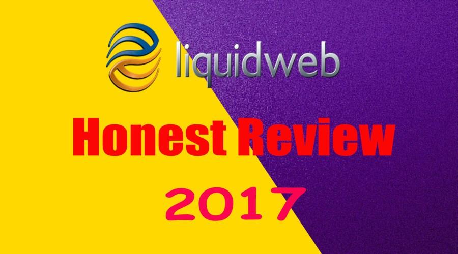 Liquid Web Review 2017- High Quality Hosting