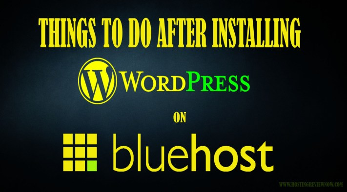 essential steps to install wordpress on bluehost 2017