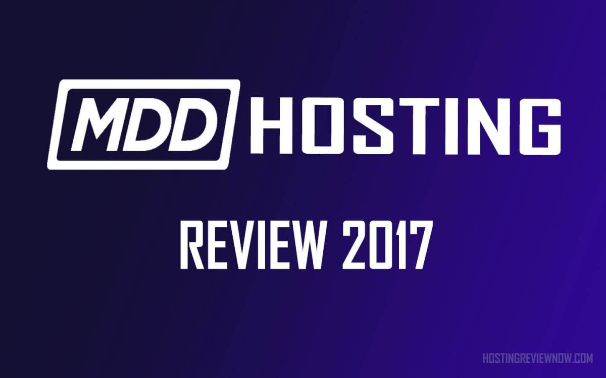 MDD Hosting Review 2017; Value for Money Hosting