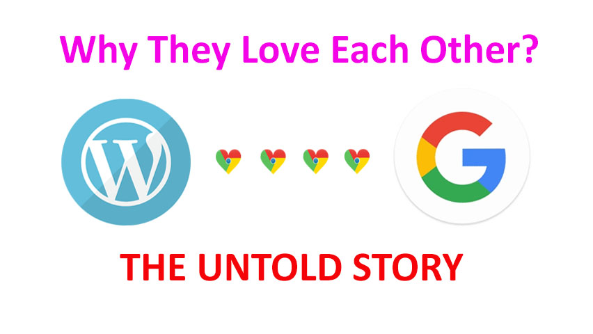 The Love Between WordPress and Google; The Untold Story.