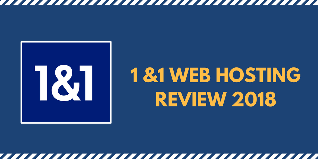 1&1 Web Hosting Review 2018
